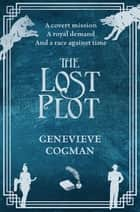 The Lost Plot ebook by