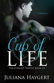 Cup of Life ebook by Juliana Haygert