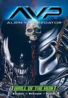 Aliens vs. Predator: Thrill of the Hunt ebook by Mike Kennedy
