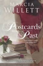 Postcards from the Past eBook by Marcia Willett