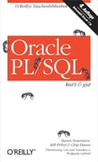 Oracle PL/SQL kurz & gut ebook by Steven Feuerstein, Bill Pribyl, Chip Dawes