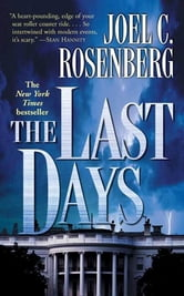 The Last Days ebook by Joel C. Rosenberg