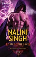 Lord of the Abyss ebook by Nalini Singh