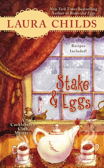 Stake & Eggs ebook by Laura Childs