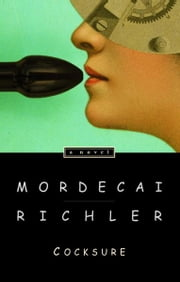 Cocksure ebook by Mordecai Richler