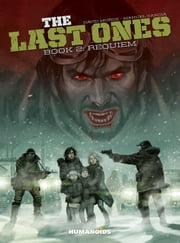 The Last Ones #2 : Requiem ebook by David Muñoz,Manuel Garcia,Michael Lark,Javi Montes