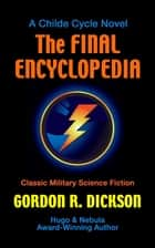 The Final Encyclopedia ebook by Gordon R. Dickson