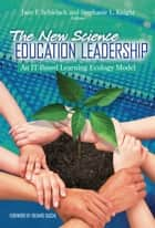 The New Science Education Leadership ebook by Jane F. Schielack,Stephanie L. Knight
