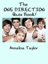 The One Direction Quiz Book! ebook by Annalisa Taylor