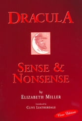 Dracula: Sense & Nonsense ebook by Elizabeth Miller