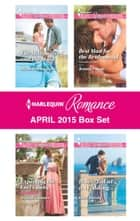 Harlequin Romance April 2015 Box Set - An Anthology ebook by Michelle Douglas, Jessica Gilmore, Jennifer Faye,...