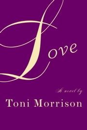 Love ebook by Toni Morrison