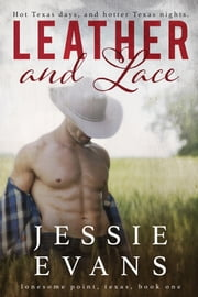 Leather and Lace ebook by Jessie Evans