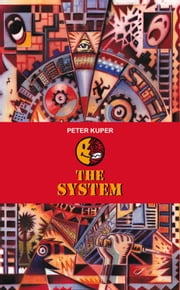The System ebook by Peter Kuper,Calvin Reid