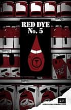 Red Dye No.5 ebook by james andrews