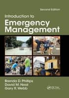 Introduction to Emergency Management ebook by Brenda Phillips, David M. Neal, Gary Webb