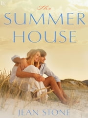 The Summer House - A Martha's Vineyard Novel ebook by Jean Stone