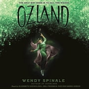Ozland: Book 3 of Everland audiobook by Wendy Spinale