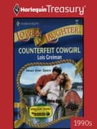 Counterfeit Cowgirl ebook by Lois Greiman