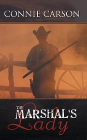 The Marshal's Lady ebook by Connie Carson