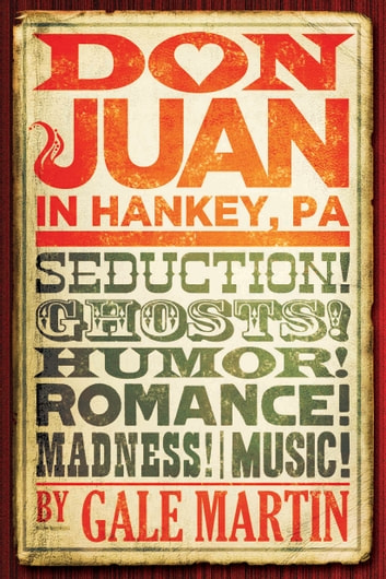 Don Juan in Hankey, PA ebook by Gale Martin