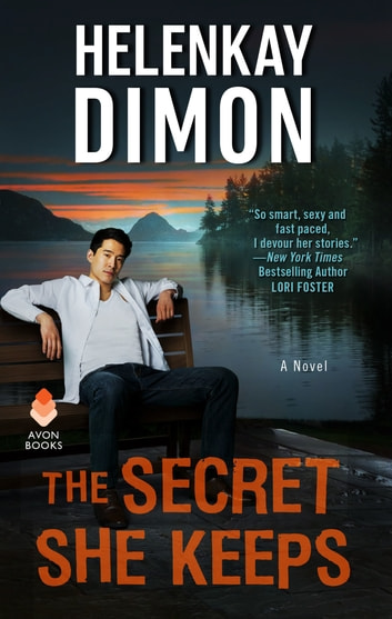 The Secret She Keeps ebook by HelenKay Dimon
