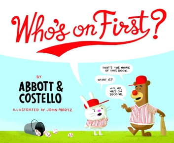 Who's on First? ebook by Bud Abbott,Lou Costello