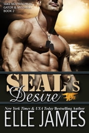 SEAL's Desire ebook by Elle James
