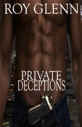 Private Deceptions ebook by Roy Glenn
