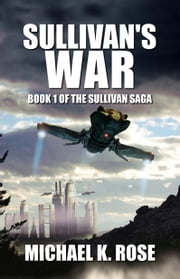 Sullivan's War ebook by Michael K. Rose