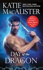 Day of the Dragon - Two full books for the price of one 電子書 by Katie MacAlister