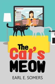 The Cat'S Meow ebook by Earl E. Somers