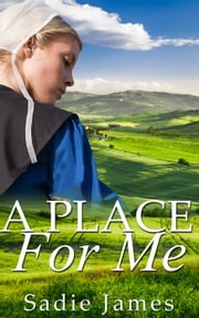 A Place for Me ebook by Sadie James