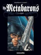 The Metabarons #3 : Aghnar - Aghnar ebook by Juan Gimenez, Alejandro Jodorowsky