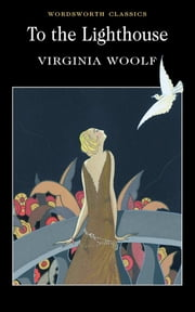 To the Lighthouse ebook by Virginia Woolf,Nicola Bradbury,Keith Carabine