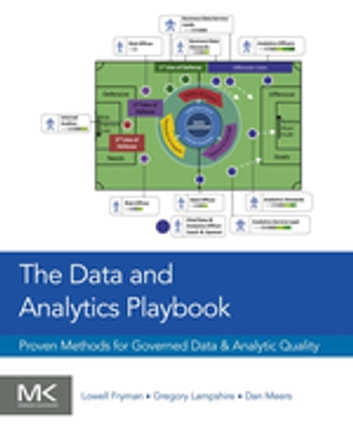 The data and analytics playbook ebook by lowell fryman the data and analytics playbook proven methods for governed data and analytic quality ebook by fandeluxe Image collections