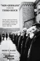"""Non-Germans"" under the Third Reich ebook by Diemut Majer"