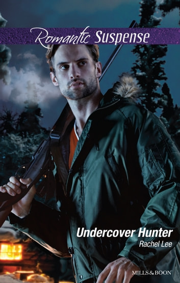 Undercover Hunter ebook by Rachel Lee