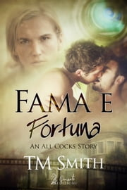Fama e Fortuna ebook by T.M. Smith