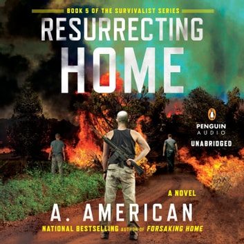 Resurrecting Home - A Novel audiobook by A. American