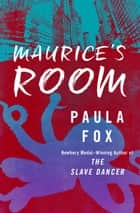 Maurice's Room ebook by Paula Fox