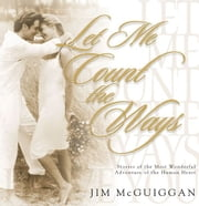 Let Me Count the Ways ebook by Jim McGuiggan