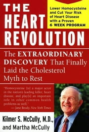The Heart Revolution ebook by Kilmer McCully,Martha McCully