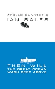 Then Will The Great Ocean Wash Deep Above ebook by Ian Sales