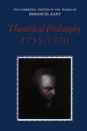 Theoretical Philosophy, 1755–1770 ebook by Immanuel Kant