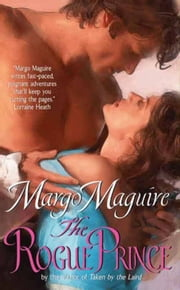 The Rogue Prince ebook by Margo Maguire