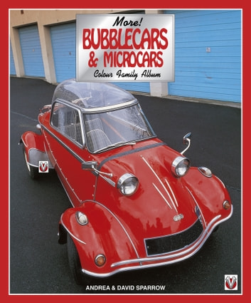 More Bubblecars & Microcars Colour Family Album ebook by Andrea & David Sparrow