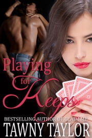 Playing for Keeps ebook by Tawny Taylor