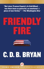 Friendly Fire ebook by C. D. B. Bryan