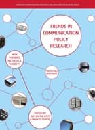 Trend in Communication Policy Research ebook by Manuel Puppis